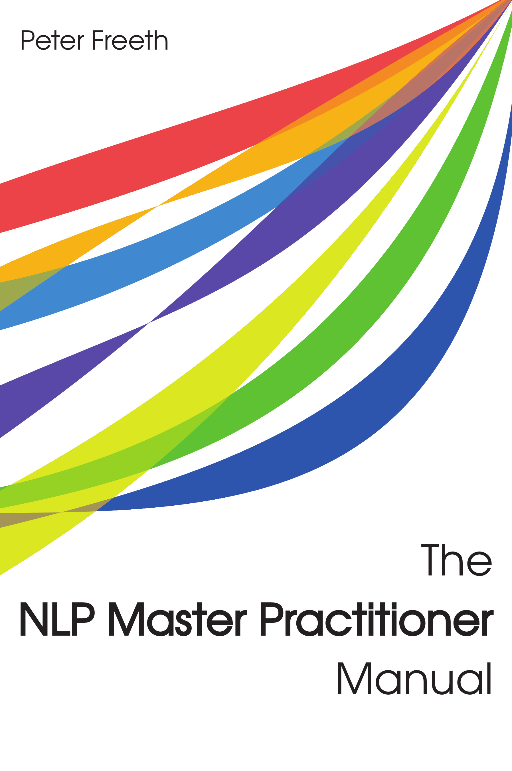 The NLP Master Practitioner Manual by Peter Freeth.  This is the definitive NLP Master Practitioner Manual, containing everything that you need to model talents and create custom techniques in any situation.