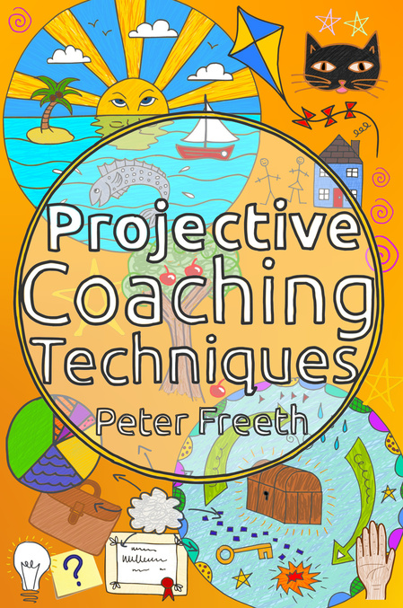 Projective Coaching Techniques by Peter Freeth.  Open up a whole new world of exploration with your coaching clients with Projective Coaching Techniques from internationally recognised coaching and personal development expert Peter Freeth.
