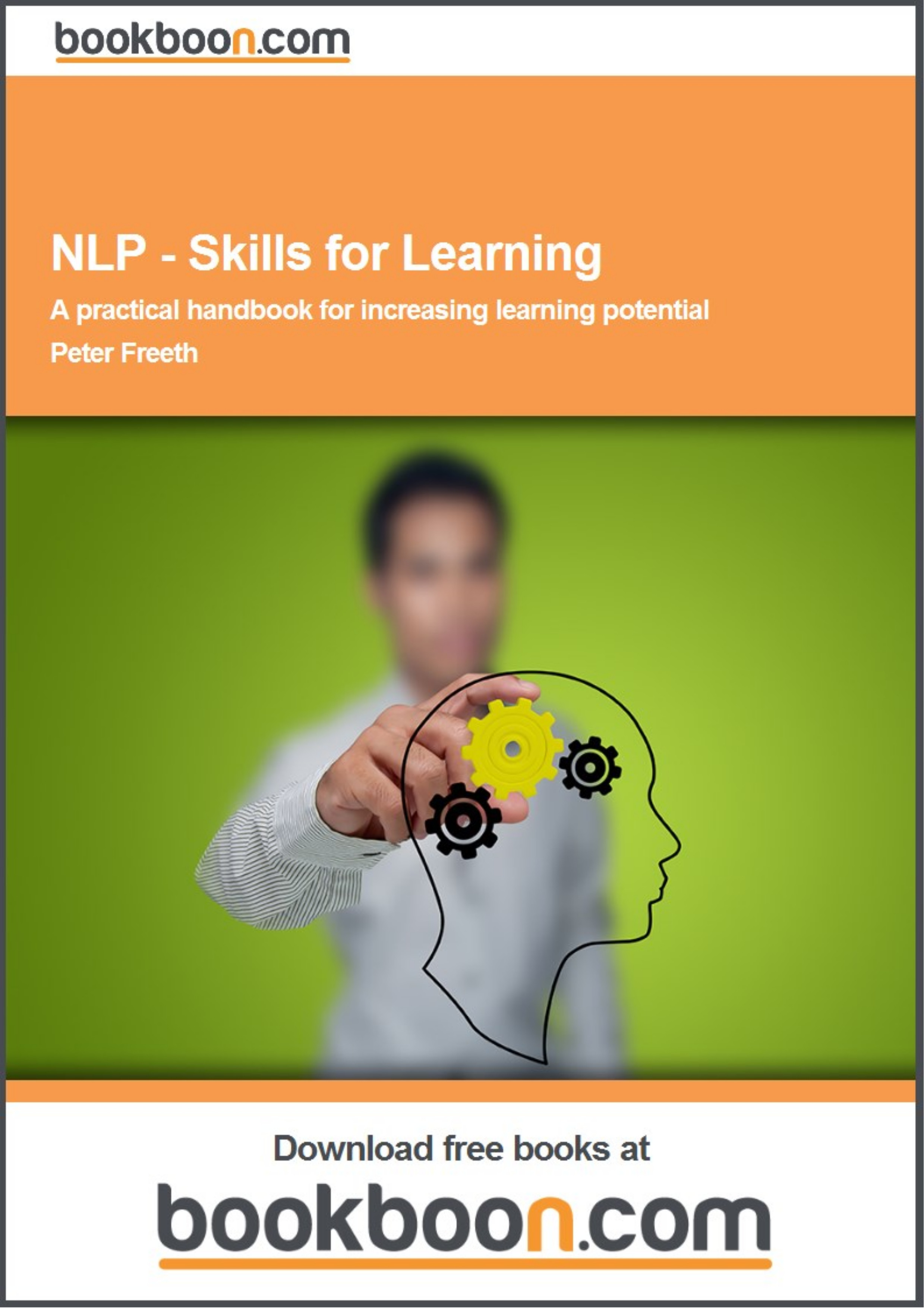 NLP - Skills for Learning by Peter Freeth. A practical handbook for increasing learning potential. This book is written to both teach and demonstrate the application of NLP as a learning tool, with ready made exercises and applications to use right away.